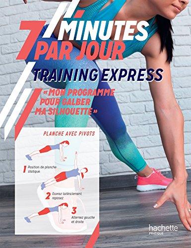 Training express : mon programme pour galber ma silhouette