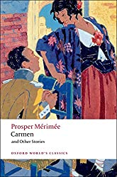 Carmen and Other Stories (Oxford World's Classics)