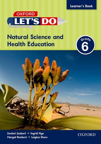 Let's do Natural Science and Health (Namibia): Grade 6: Learner's Book (Health Sciences Curriculum)