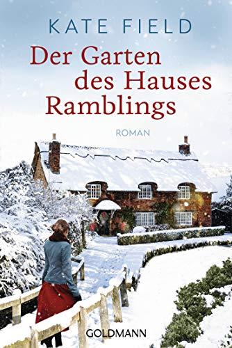 Der Garten des Hauses Ramblings: Roman -