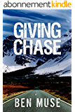 Giving Chase (The Better Off Dead Series Book 2) (English Edition)