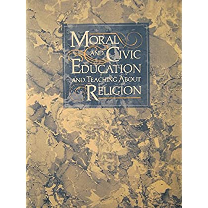 Handbook on the legal rights and responsibilities of school personnel and students in the areas of moral and civic education and teaching about religion