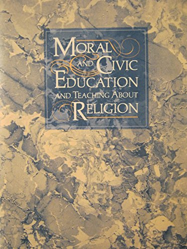 Handbook on the legal rights and responsibilities of school personnel and students in the areas of moral and civic education and teaching about religion par From Available from Bureau of Publications Sales, California State Dept. of Education