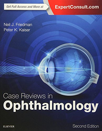 Download PDF Case Reviews In Ophthalmology 2e Ebook Reader By Neil J Friedman MD