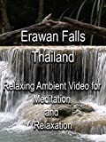 Erawan Falls Thailand Relaxing Ambient Video for Meditation and Relaxation [OV]