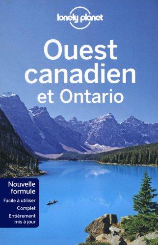 OUEST CANADIEN ET ONTARIO 2ED par KARLA ZIMMERMAN, CATHERINE BODRY, CELESTE BRASH, JOHN LEE