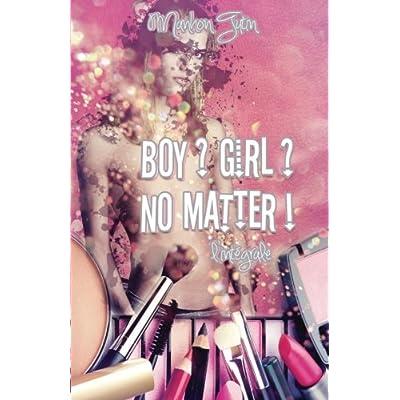 Boy ? Girl ? No Matter ! - L'intégrale