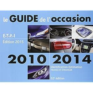 Pack Guide de l'Occasion 2010 a 2014