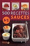 500 recettes de sauces de A à Z