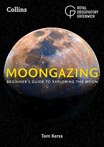 Moongazing: Beginner's guide to exploring the Moon por Royal Observatory Greenwich