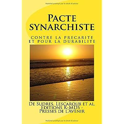 Pacte synarchiste: contre la precarite et pour la durabilite
