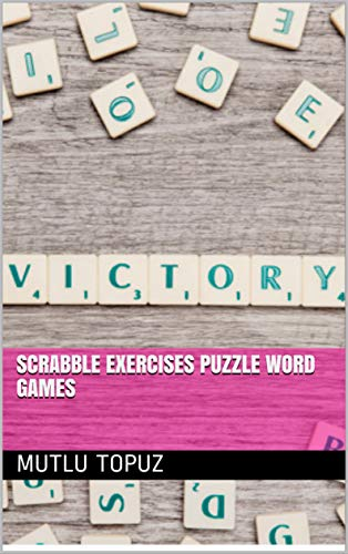 Scrabble Exercises Puzzle Word Games (English Edition)