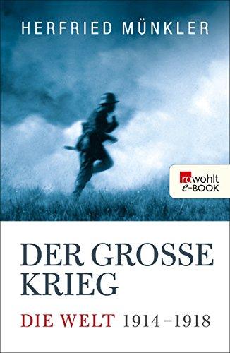 der-grosse-krieg-die-welt-1914-bis-1918