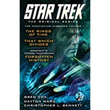 Star Trek: The Original Series: The Continuing Missions, Volume I: The Rings of Time, That Which Divides, DTI: Forgotten History (English Edition)