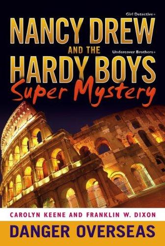 Danger Overseas (Nancy Drew/Hardy Boys, Band 2) - Boys Drew Nancy Hardy