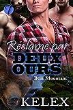 Réclamé par Deux Ours (Bear Mountain t. 2)