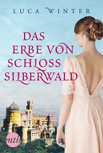 Buchseite und Rezensionen zu 'Das Erbe von Schloss Silberwald: Historischer Liebesroman' von Luca Winter