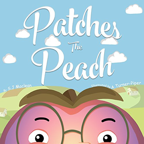 patches-the-peach-a-very-peachy-tale-english-edition