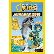 National Geographic Kids Almanac 2010 (National Geographic Kids Almanac (Quality)) by National Geographic (2009-05-26)