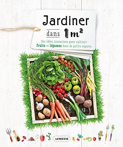 Jardiner dans 1 m2