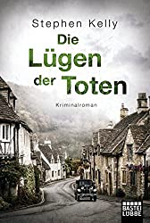 Die Lügen der Toten: Roman