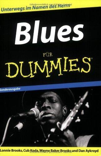Blues für Dummies (German Edition) by Lonnie Brooks Cub Koda Wayne Baker Brooks(2008-10-27)