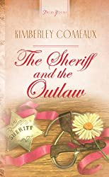 The Sheriff & The Outlaw (Truly Yours Digital Editions Book 472)