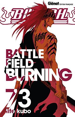 Bleach 73 : Battle Field Burning