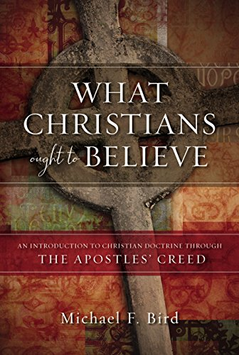 What christians ought to believe an introduction to christian what christians ought to believe an introduction to christian doctrine through the apostles creed fandeluxe Image collections