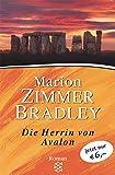 Die Herrin von Avalon: Roman - Marion Zimmer Bradley
