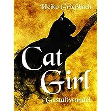 Cat Girl: 1 Gestaltwandel