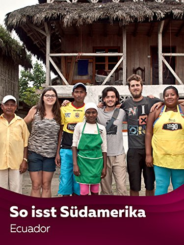 Cooking the Continent - So isst Südamerika - Ecuador (Cooking-station)