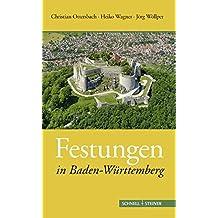 Festungen in Baden-Wurttemberg (Deutsche Festungen)