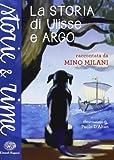 Scarica Libro La storia di Ulisse e Argo (PDF,EPUB,MOBI) Online Italiano Gratis