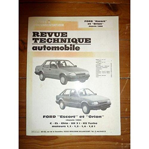 RRTA0477.1 - REVUE TECHNIQUE AUTOMOBILE FORD ESCORT et ORION C-CL-Ghia-XR3i-RS Turbo depuis 1986