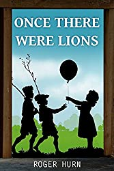 Once There Were Lions