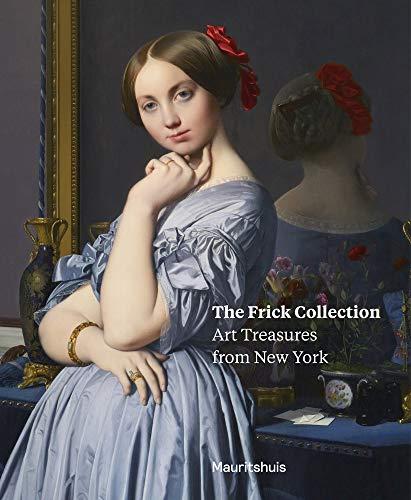 The Frick Collection Art Treasures from New York /Anglais por Van Der Vinde Lea