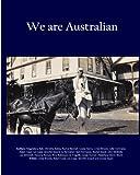 We are Australian (Vol 2 Colour edition)