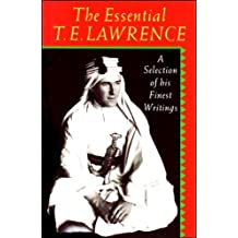 The Essential T.E. Lawrence