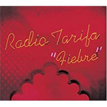 Fiebre by Radio Tarifa