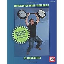 Exercises for Three-Finger Banjo