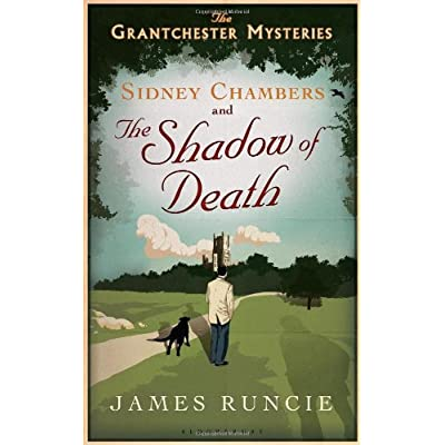 The Grantchester Mysteries, Tome 1 : Sidney Chambers and the Shadow of Death