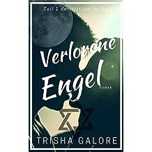 Band 1 - Verlorene Engel - Zeitlos-Trilogie: Ein Teenage Sex 'n Love Drama (German Edition)