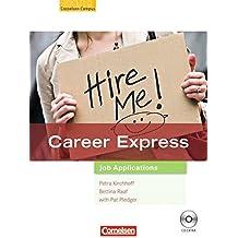 Career Express - Job Applications: B2 - Kursbuch mit CD-Extra: CD-ROM und CD auf einem Datenträger