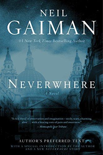 Neverwhere: A Novel (English Edition) par Neil Gaiman