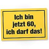 DankeDir! 60 Jahre - Ich darf Das, Kunststoff Schild - Geschenk 60. Geburtstag, Geschenkidee Geburtstagsgeschenk Sechzigsten, Geburtstagsdeko/Partydeko / Party Zubehör/Geburtstagskarte