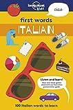 First Words Italian [Lingua Inglese]