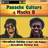 Dreadlock Holiday (feat. Macka B) [I Don't Like Reggae]