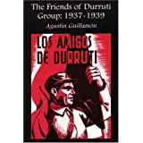 The Friends of Durruti Group: 1937-1939