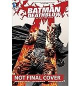 [(Batman Deathblow After the Fire)] [ By (artist) Lee Bermejo, By (author) Brian Azzarello ] [June, 2014]